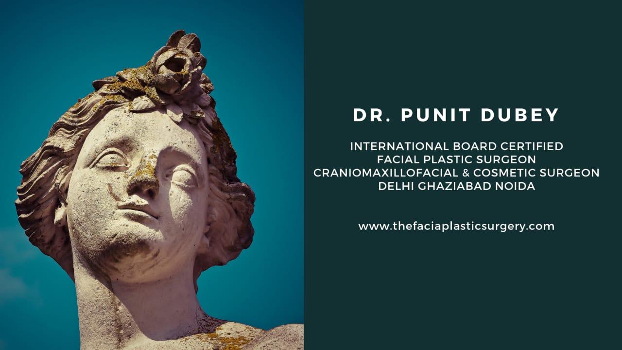 Dr. Punit Dubey International Board Certified Facial Plastic Surgeon CranioMaxilloFacial and Cosmetic Surgeon